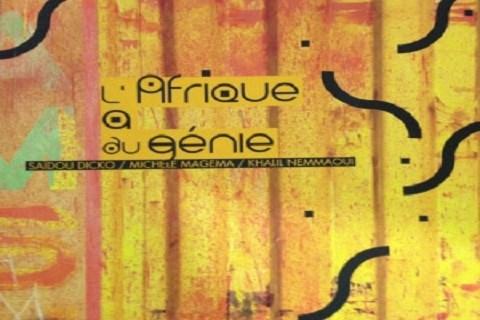 Exposition l afrique a du genie