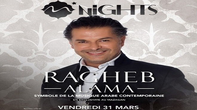 «Mazagan Nights» : Ragheb Alama au Mazagan Resort le 31 mars !