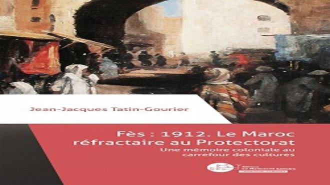 Livre : Tatin-Gourier raconte Fès sous le protectorat