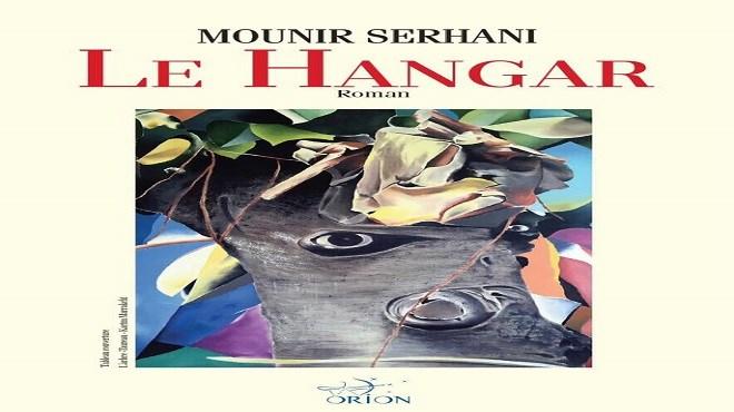 Serhani :  Une obsession nommée «Le Hangar»