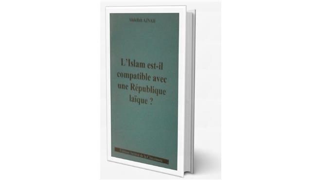 Parution : Islam et république laïque, la compatibilité