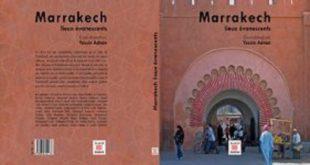 Parution : Un livre pour la mémoire de Marrakech