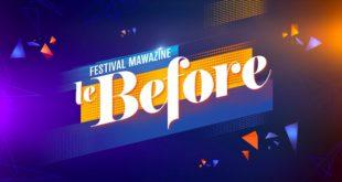 """""""Mawazine Le Before"""", un grand concert offert  le 19 juin"""