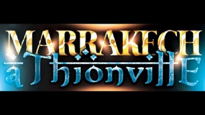La ville française de Thionville vibre aux sons et couleurs de Marrakech