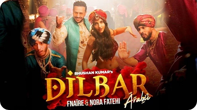 Dilbar : Fnaire et Nora Fatehi, 3e clip le plus visionné au Monde