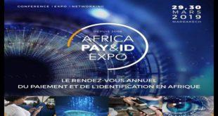 Africa Pay & ID Expo : La 14ème édition en mars à Marrakech