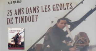 """Parution du livre """"25 ans dans les geôles de Tindouf"""" : De Ali Najab"""
