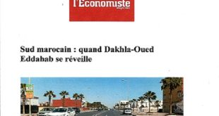 Média tunisien : Dakhla-Oued Eddahab en passe de devenir une grande métropole économique