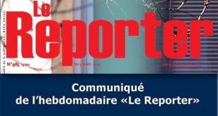 Communiqué de l'hebdomadaire «Le Reporter»