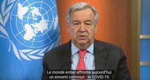 ONU/ Covid-19 : Antonio Guterres appelle le monde à s'unir contre le Coronavirus (Vidéo)