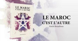Le Maroc, c'est l'Autre : Plus qu'un livre, un appel à la réflexion sur l'avenir de notre pays