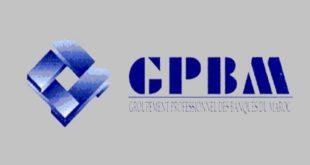 Secteur Bancaire : Le GPBM réagit aux critiques