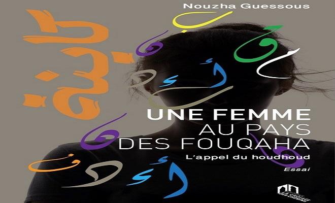 Nouzha Guessous,Une femme au pays des Fouqaha